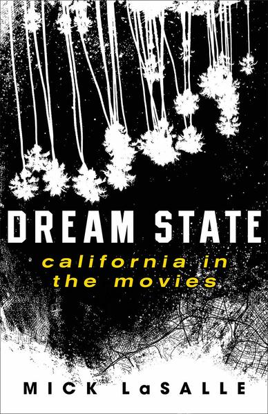 Dream State: California in the Movies book cover